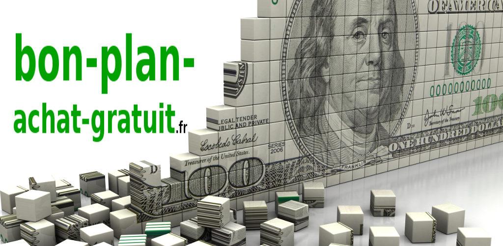 Bon plan achat gratuit